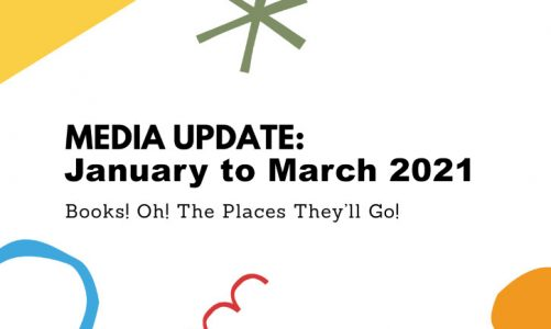 MEDIA UPDATE: January to March 2021